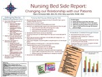 Nursing Bed Side Report: Changing our Relationship with our Patients
