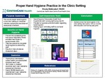Proper Hand Hygiene Practice in the Clinic Setting by Wendy Middendorf